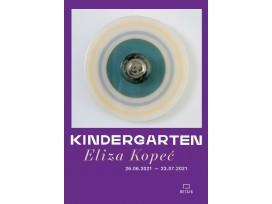 Eliza Kopeć, Kindegarten
